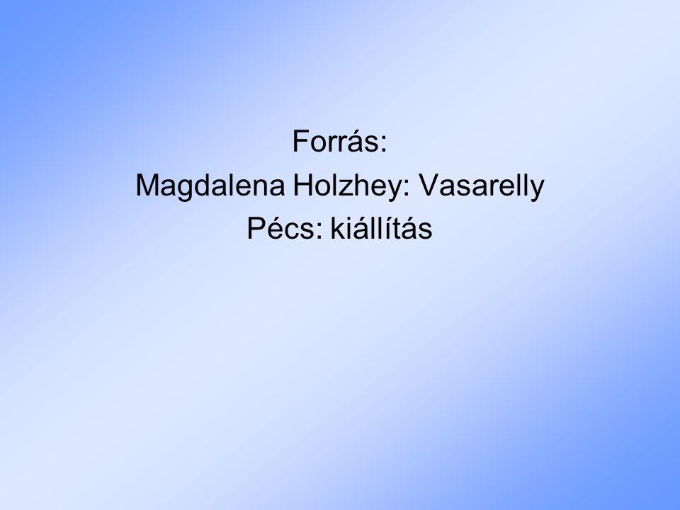 Magdalena Holzhey: Vasarelly