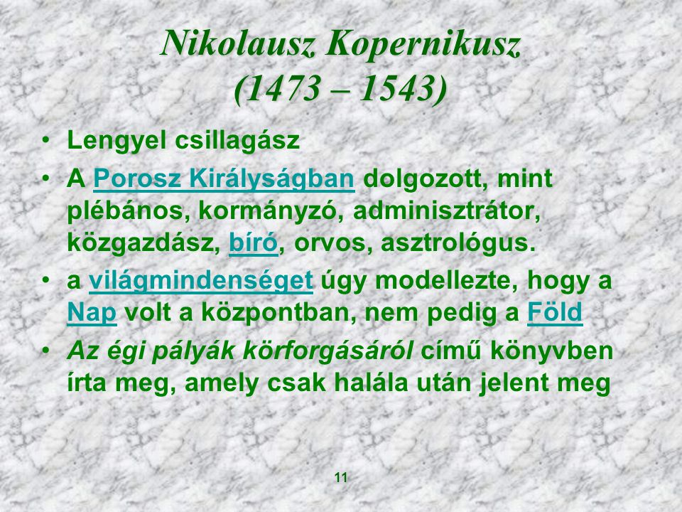 Nikolausz Kopernikusz (1473 – 1543)