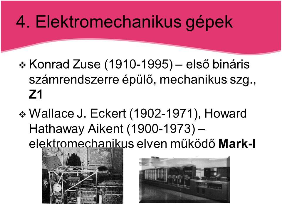 4. Elektromechanikus gépek