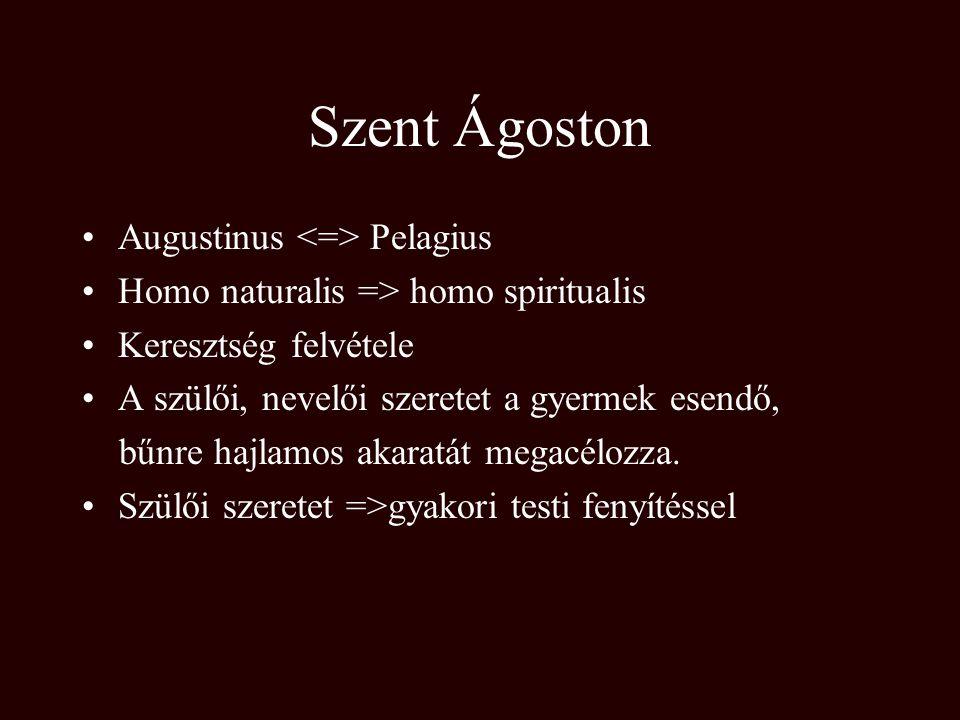 Szent Ágoston Augustinus <=> Pelagius