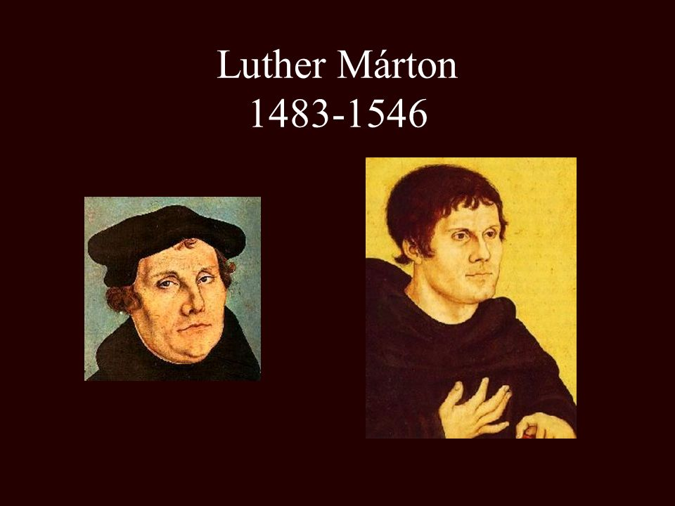 Luther Márton 1483-1546