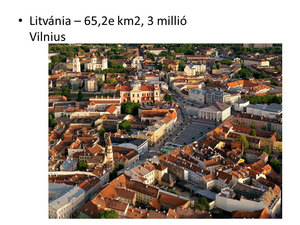 Litvánia – 65,2e km2, 3 millió Vilnius