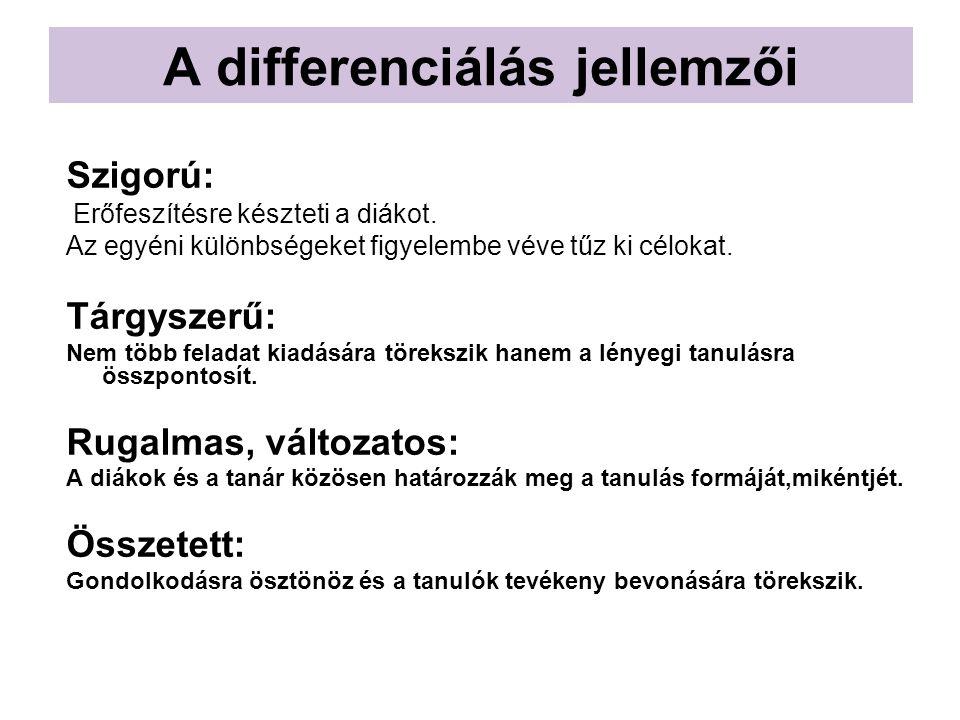 A differenciálás jellemzői