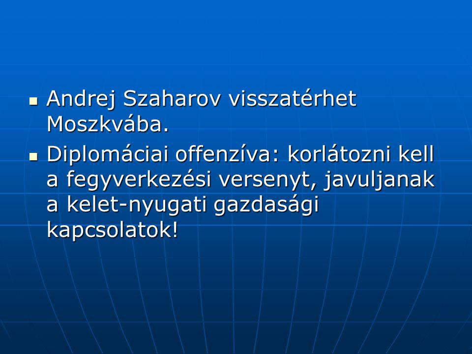 Andrej Szaharov visszatérhet Moszkvába.