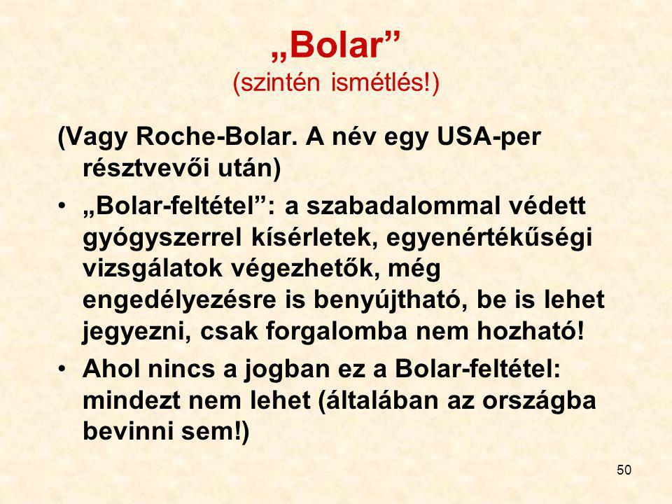 """""""Bolar (szintén ismétlés!)"""
