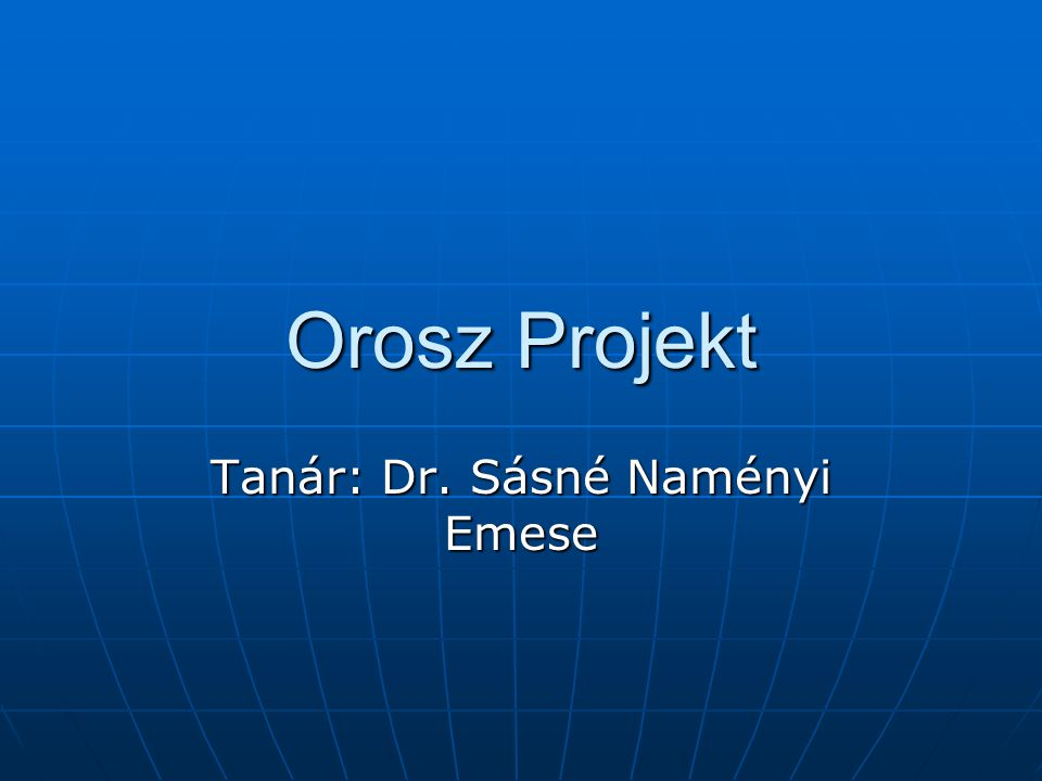 Tanár: Dr. Sásné Naményi Emese