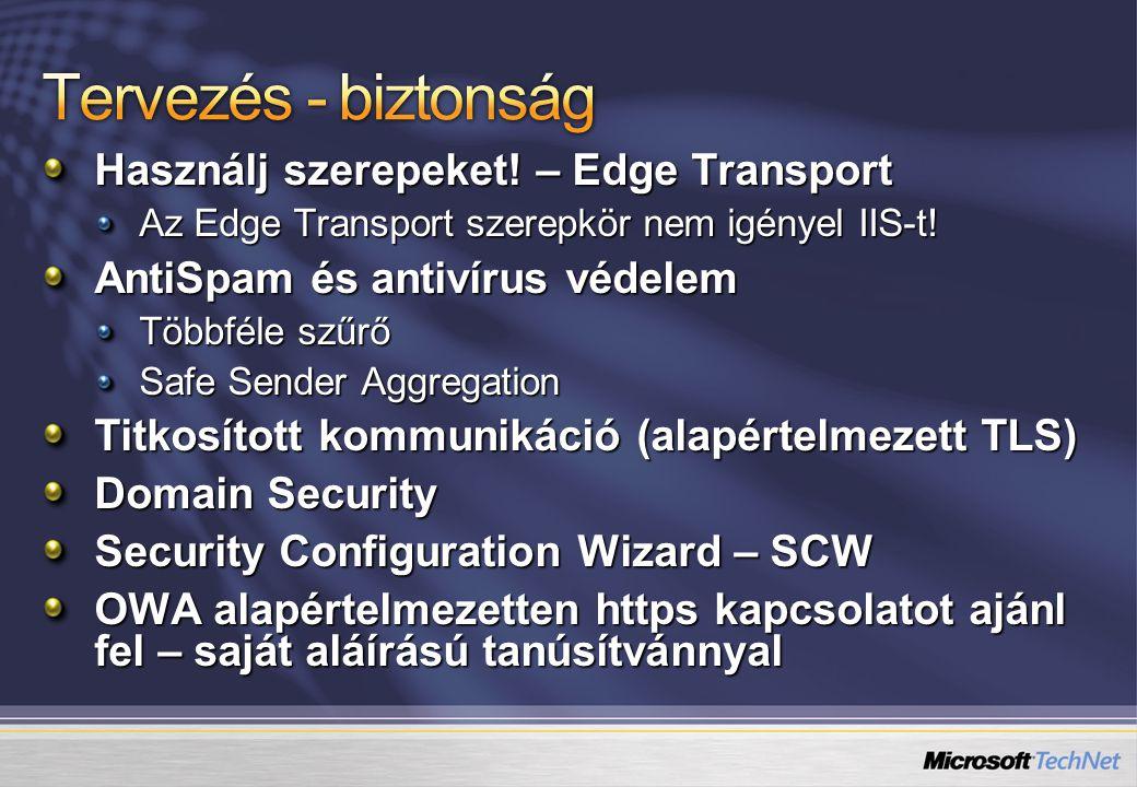 Tervezés - biztonság Használj szerepeket! – Edge Transport