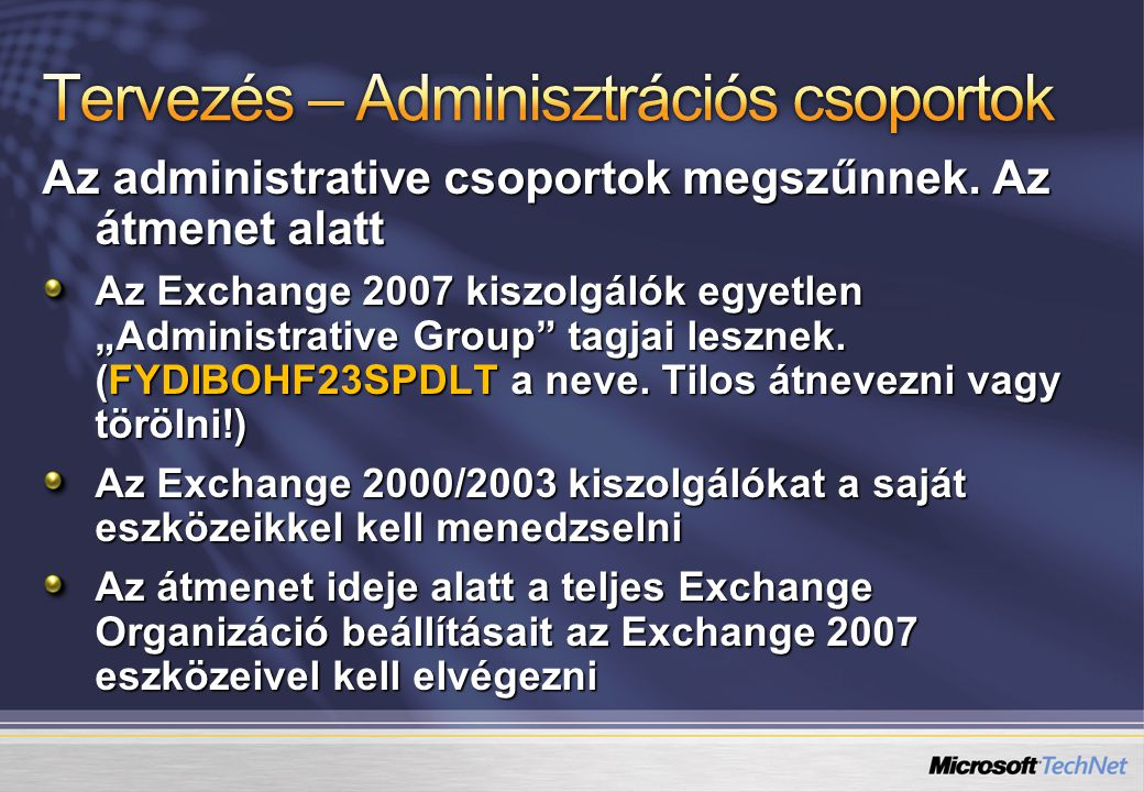 Tervezés – Adminisztrációs csoportok