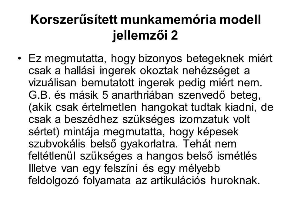 Korszerűsített munkamemória modell jellemzői 2