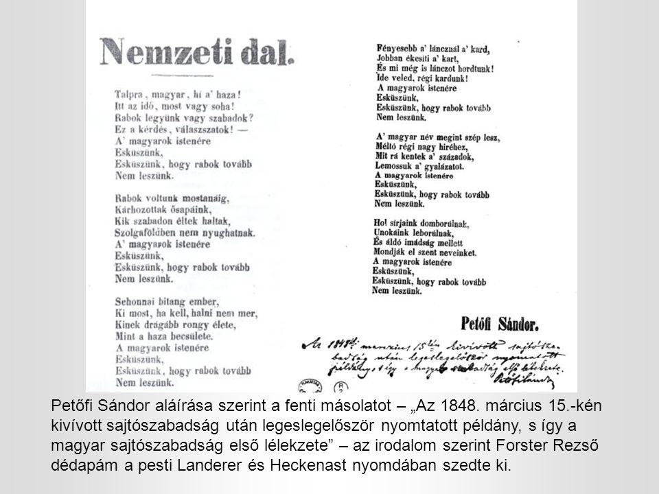 """Petőfi Sándor aláírása szerint a fenti másolatot – """"Az 1848."""