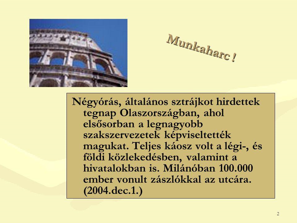 Munkaharc !