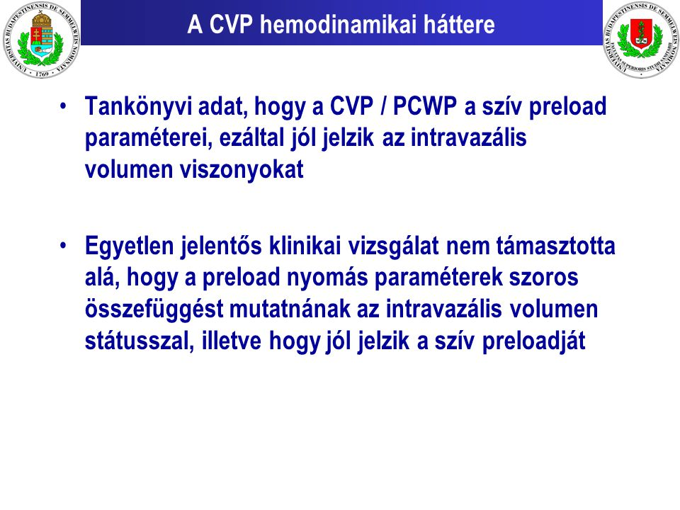 A CVP hemodinamikai háttere