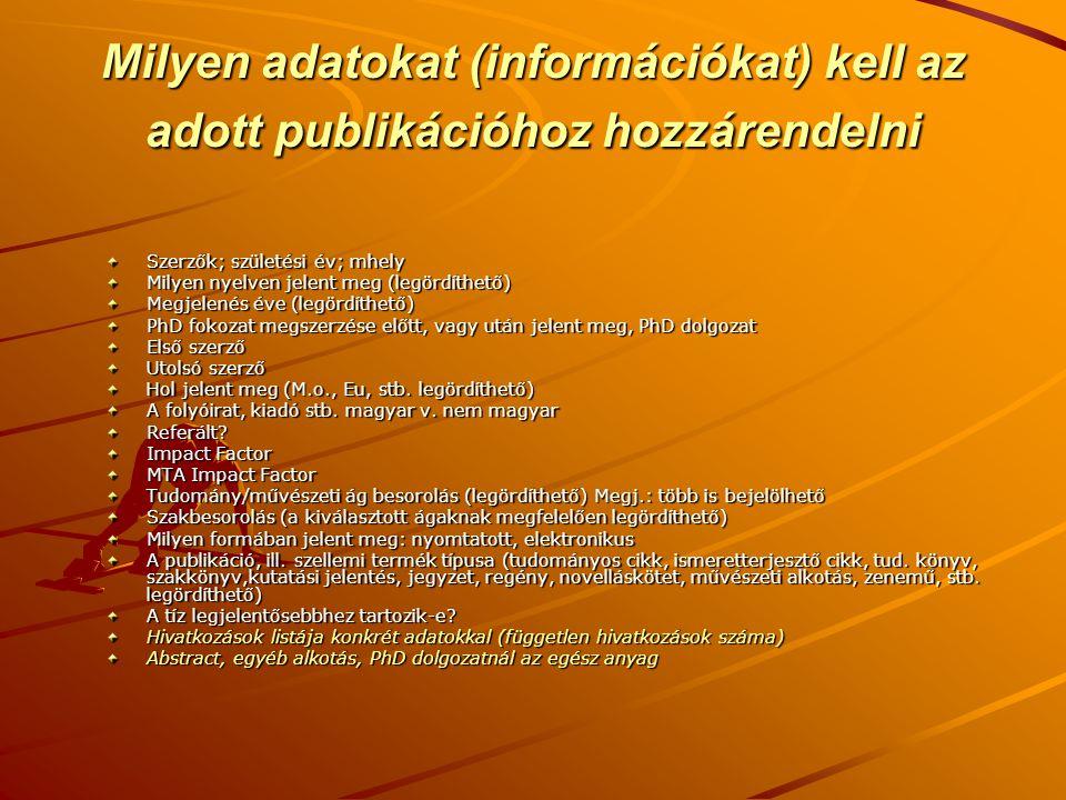 Milyen adatokat (információkat) kell az adott publikációhoz hozzárendelni