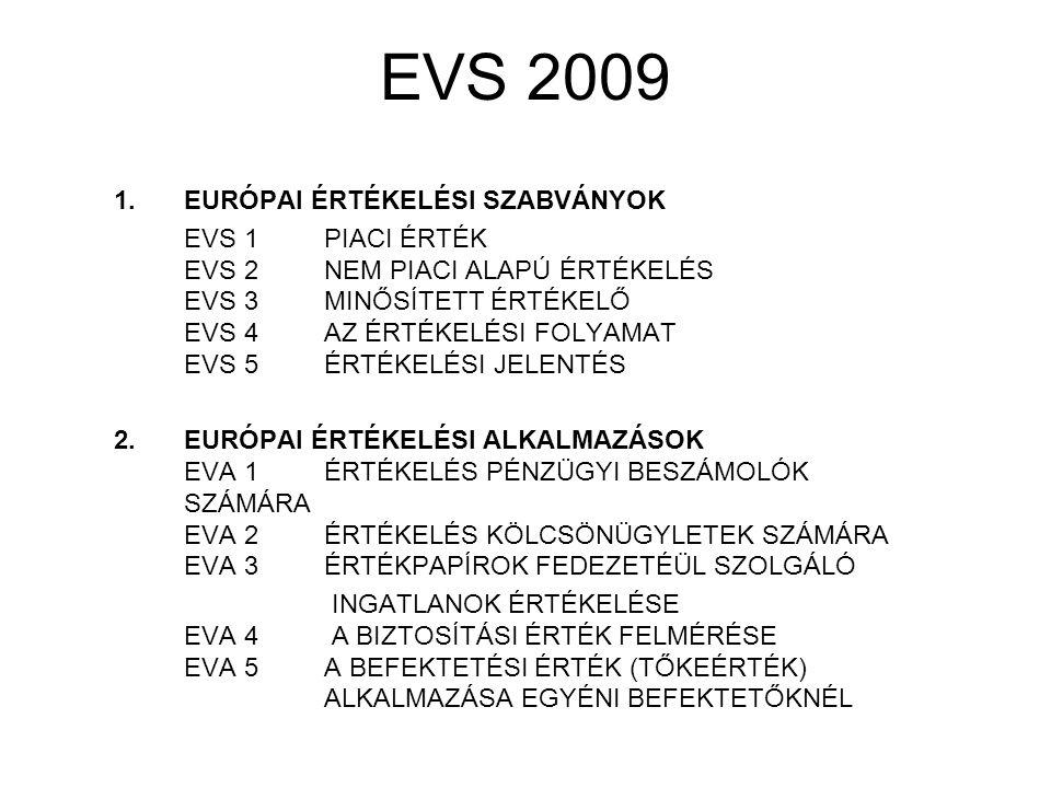 EVS 2009 EURÓPAI ÉRTÉKELÉSI SZABVÁNYOK