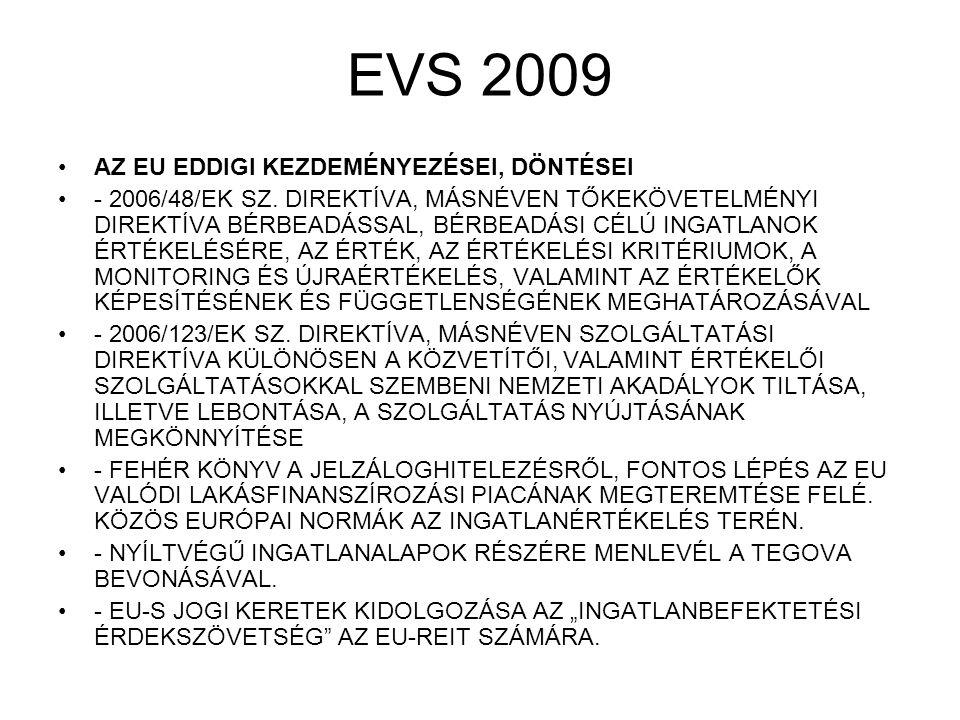 EVS 2009 AZ EU EDDIGI KEZDEMÉNYEZÉSEI, DÖNTÉSEI