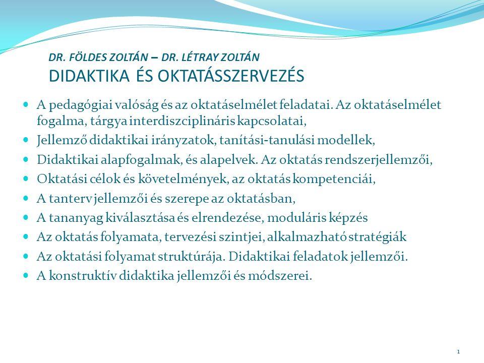 DR. FÖLDES ZOLTÁN – DR. LÉTRAY ZOLTÁN DIDAKTIKA ÉS OKTATÁSSZERVEZÉS