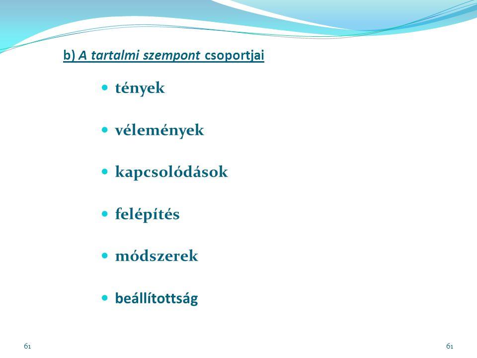 b) A tartalmi szempont csoportjai