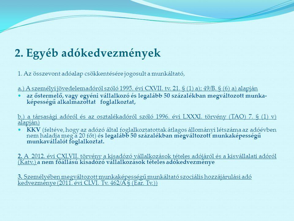 2. Egyéb adókedvezmények