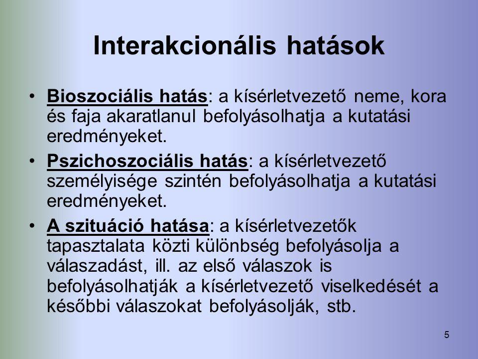 Interakcionális hatások