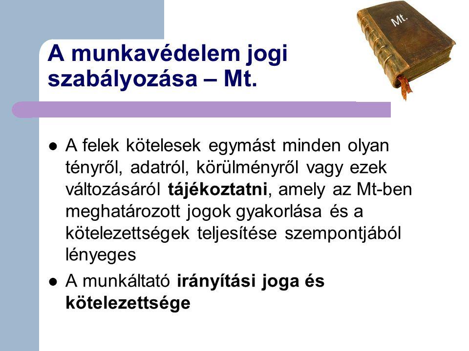A munkavédelem jogi szabályozása – Mt.