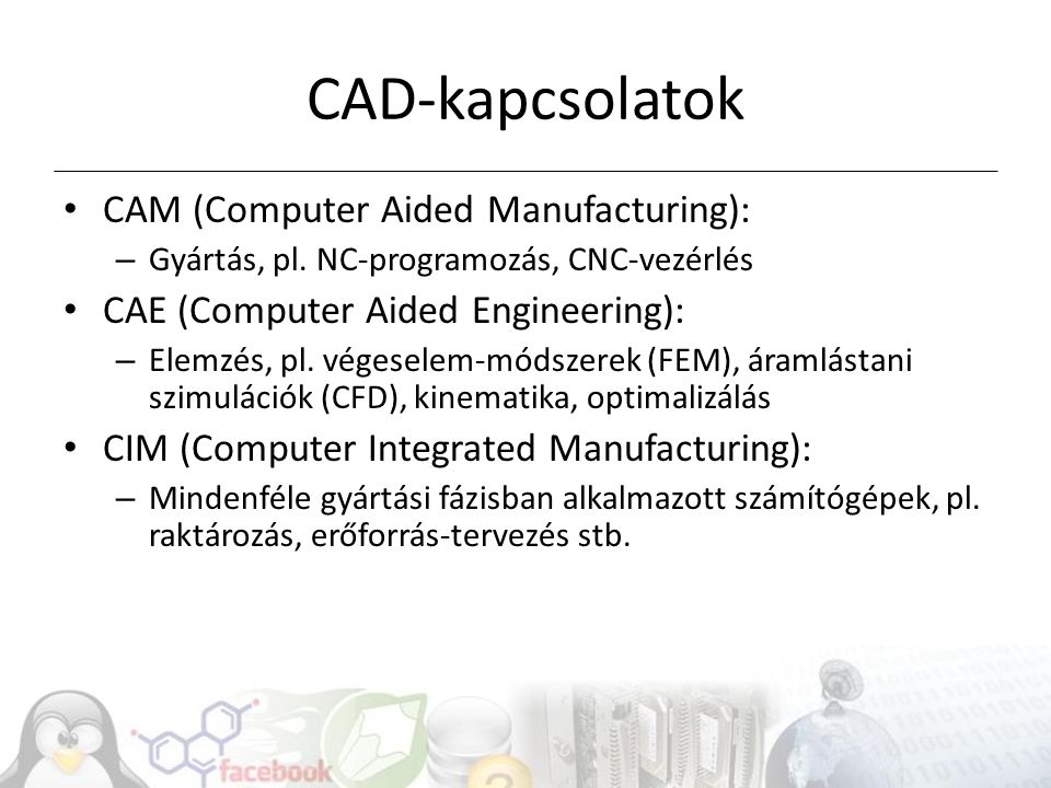 CAD-kapcsolatok CAM (Computer Aided Manufacturing):