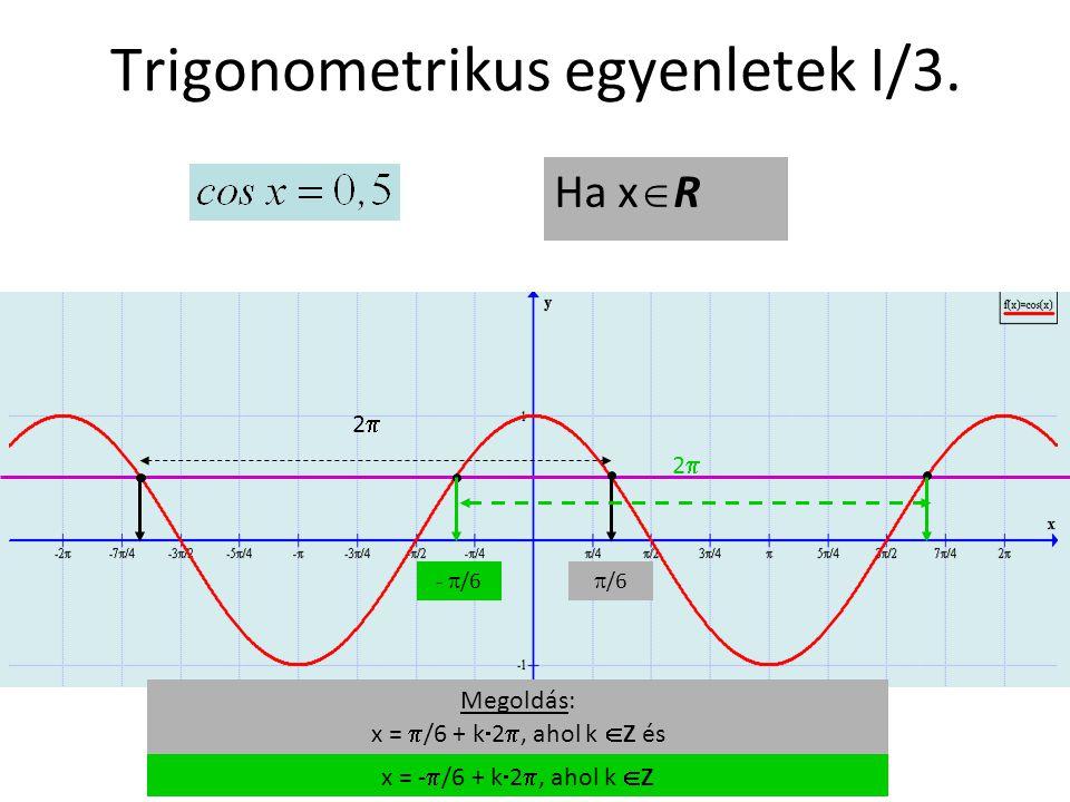 Trigonometrikus egyenletek I/3.