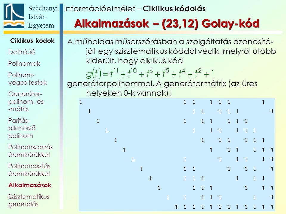 Alkalmazások – (23,12) Golay-kód