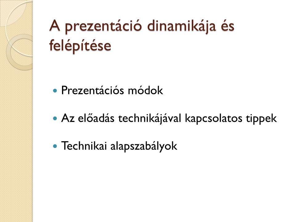 A prezentáció dinamikája és felépítése