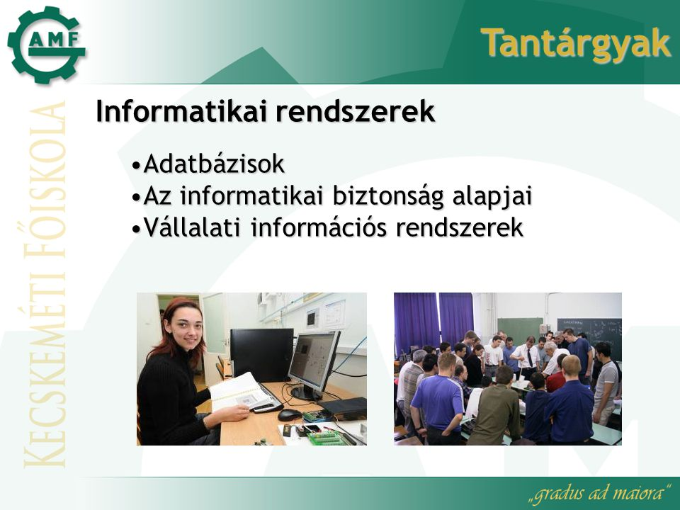 Tantárgyak Informatikai rendszerek Adatbázisok