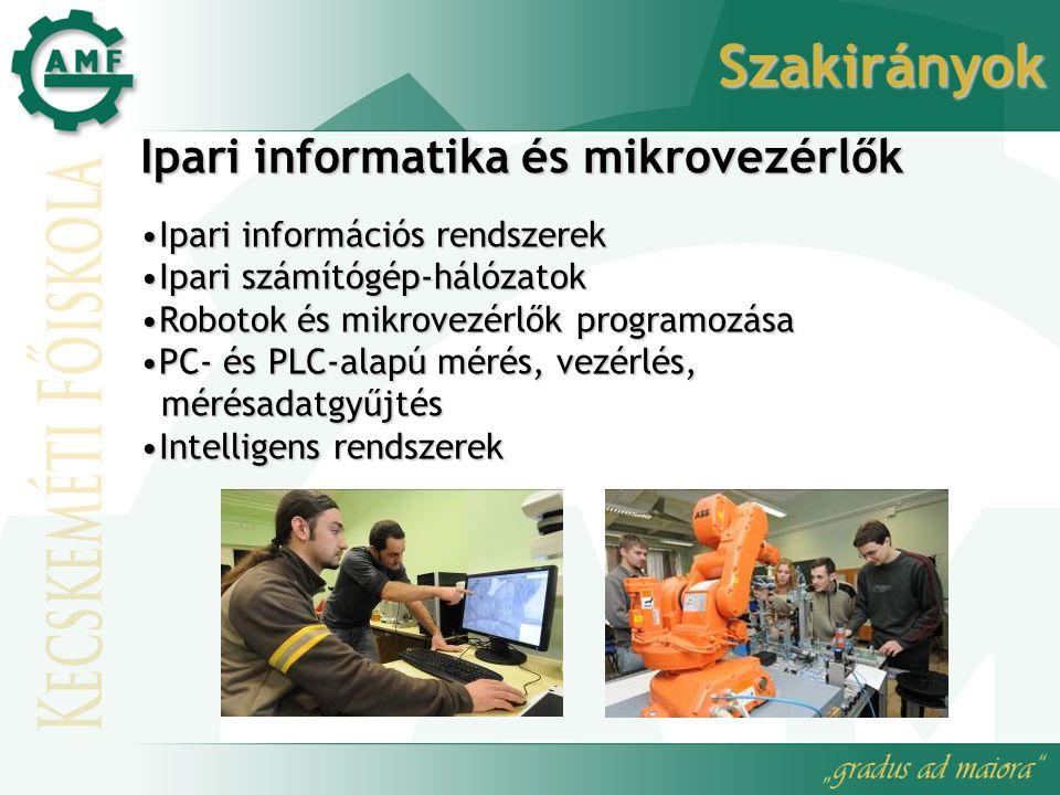 Szakirányok Ipari informatika és mikrovezérlők