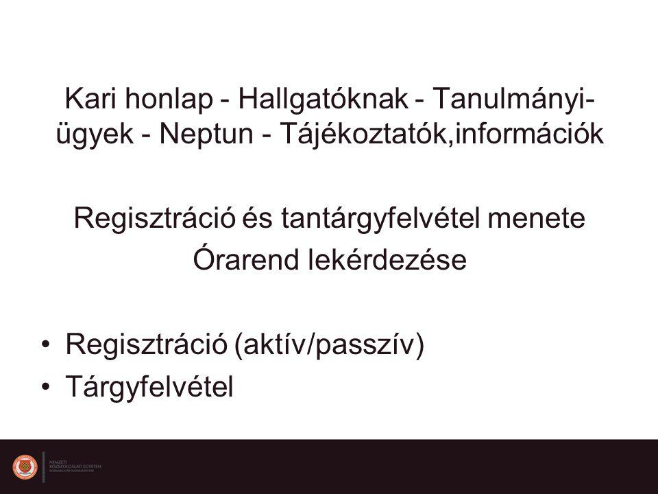 Regisztráció és tantárgyfelvétel menete