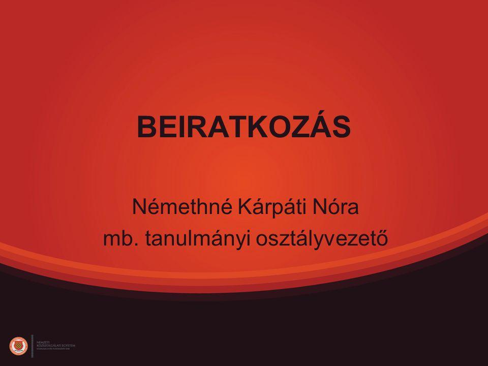 Némethné Kárpáti Nóra mb. tanulmányi osztályvezető