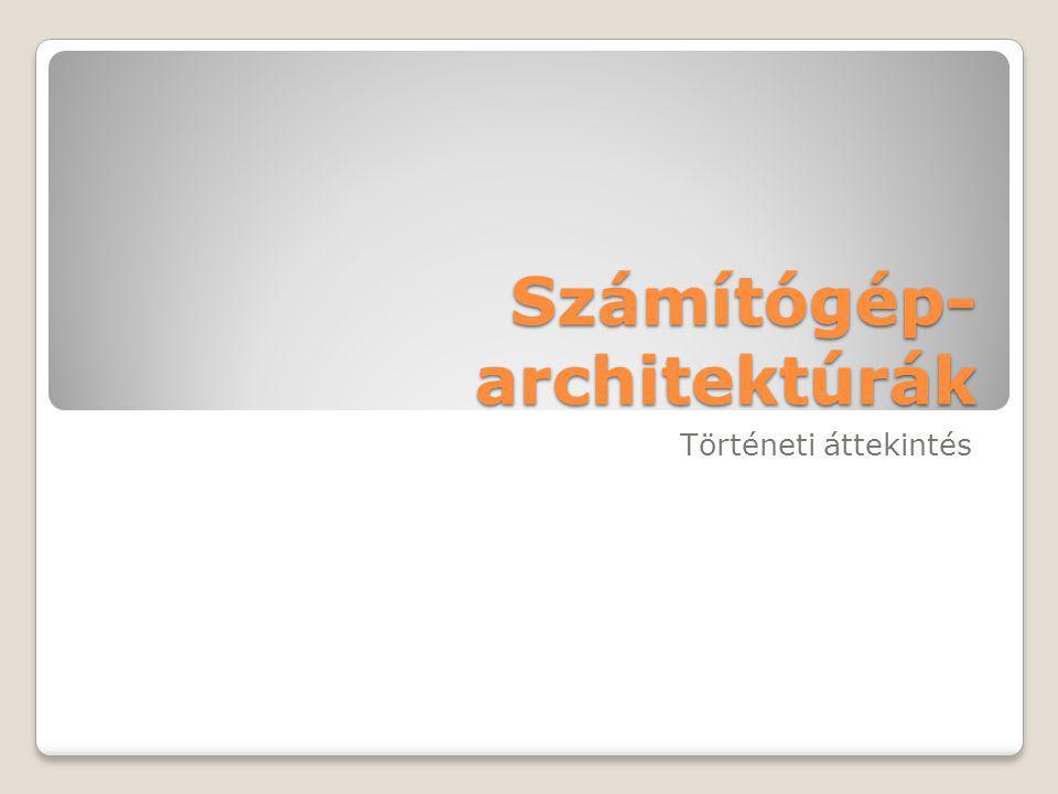 Számítógép-architektúrák