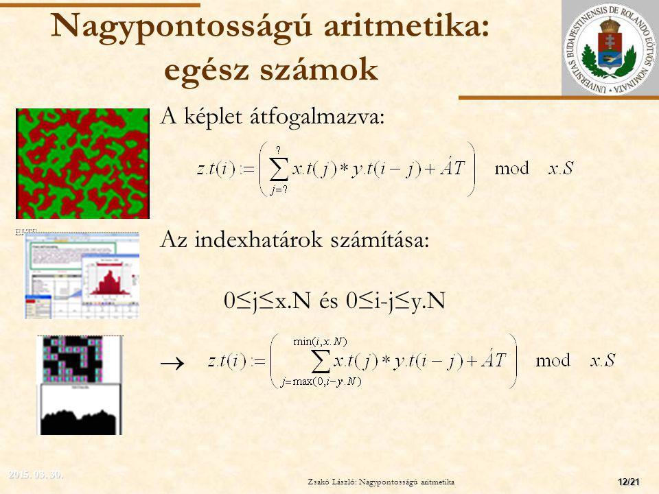 Nagypontosságú aritmetika: egész számok