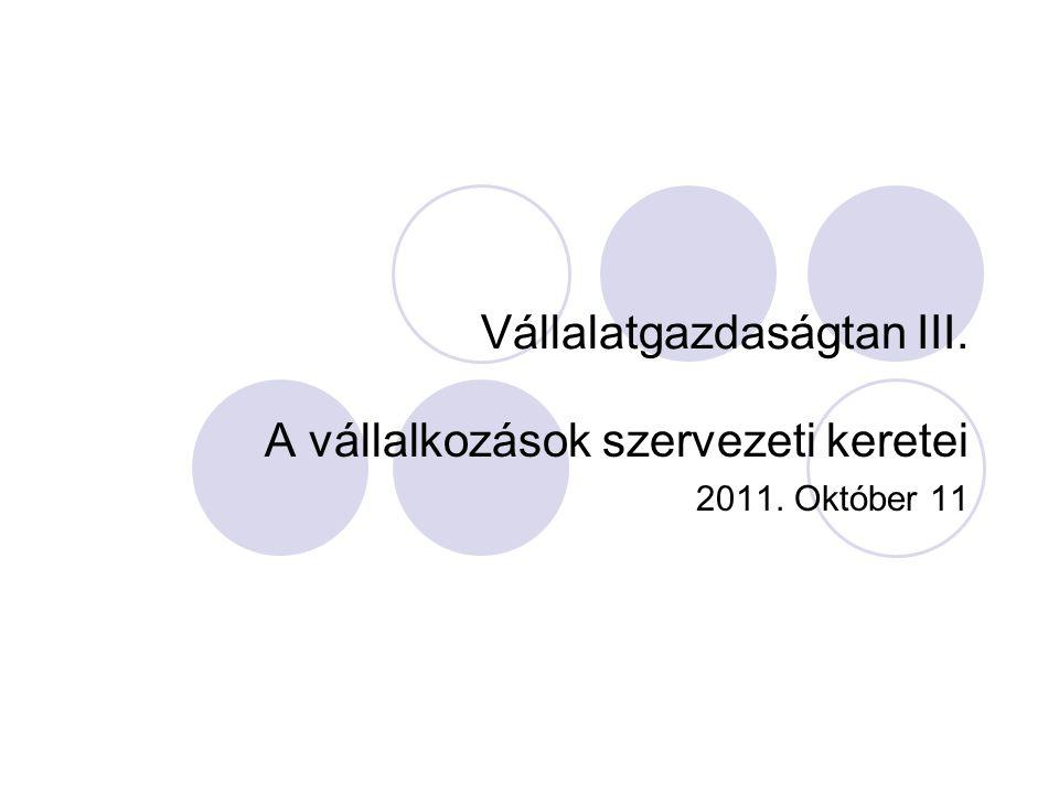 Vállalatgazdaságtan III.
