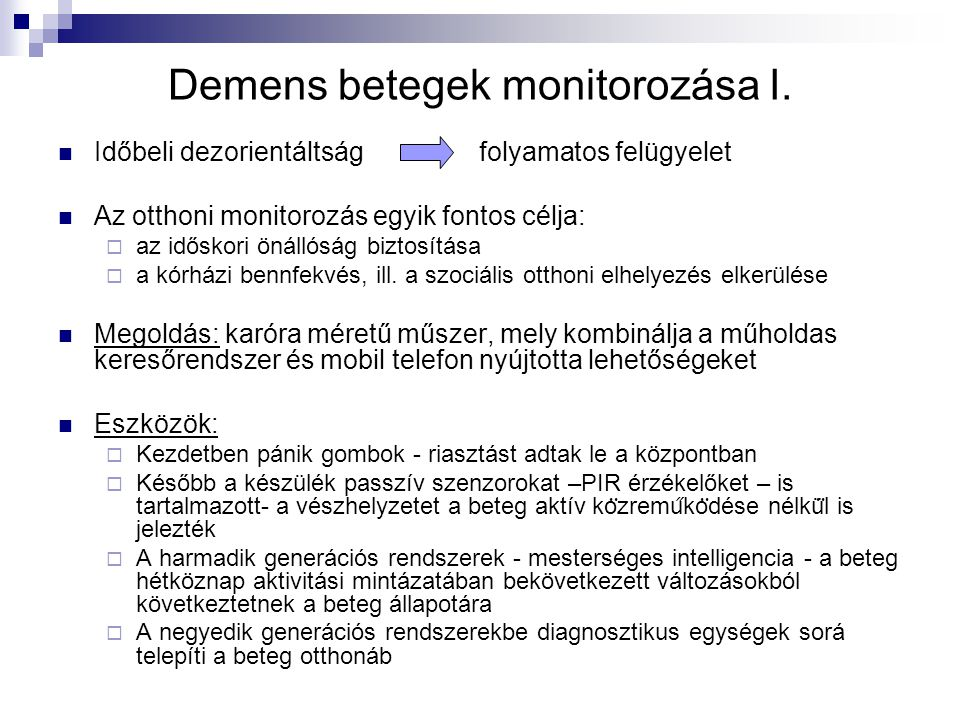Demens betegek monitorozása I.