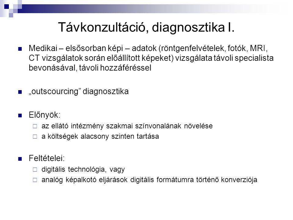 Távkonzultáció, diagnosztika I.