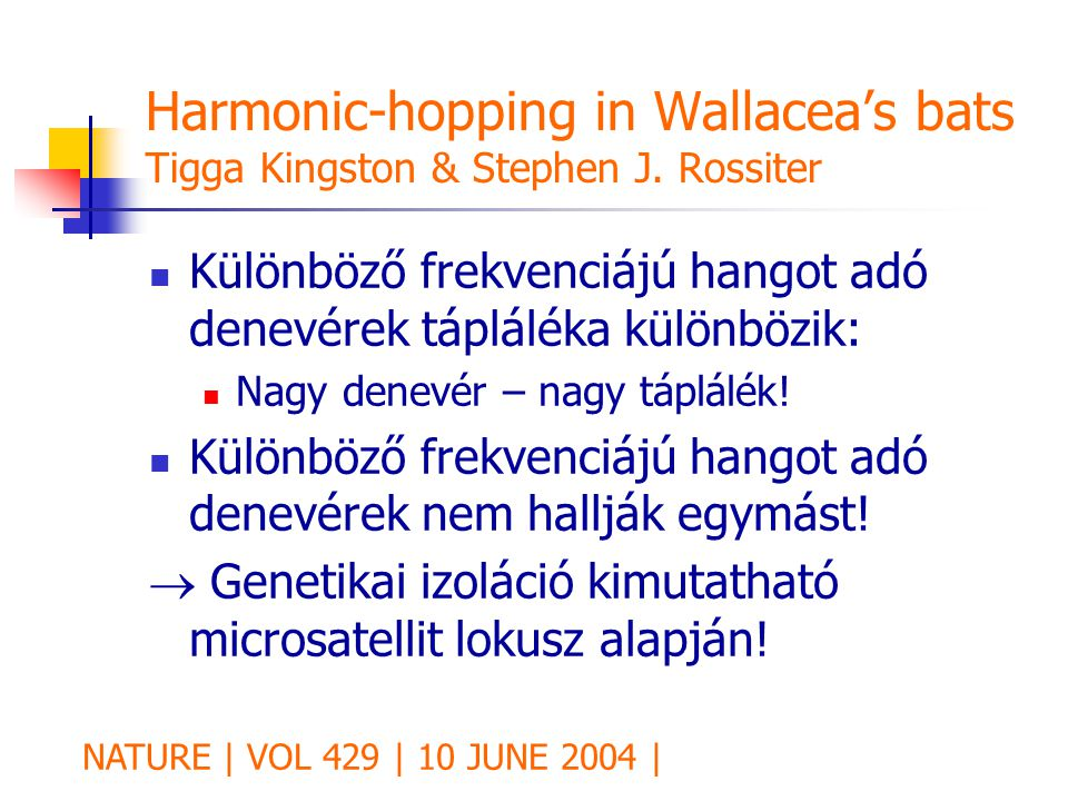 Harmonic-hopping in Wallacea's bats Tigga Kingston & Stephen J