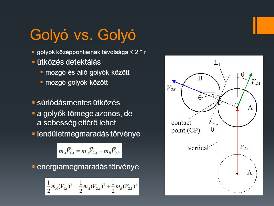 Golyó vs. Golyó ütközés detektálás súrlódásmentes ütközés