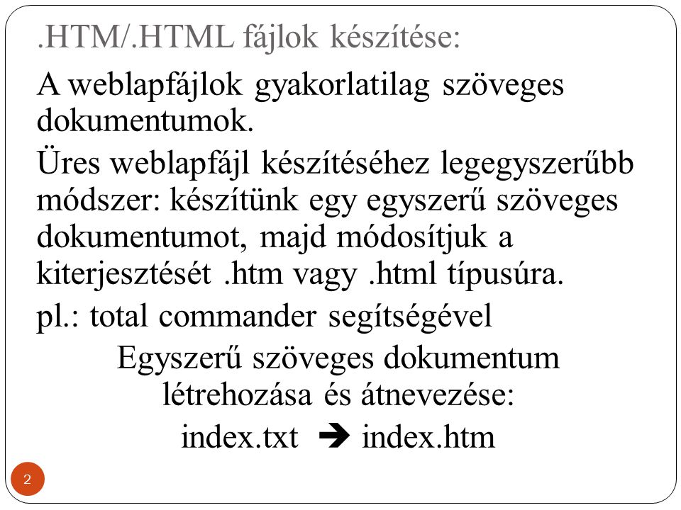 .HTM/.HTML fájlok készítése: