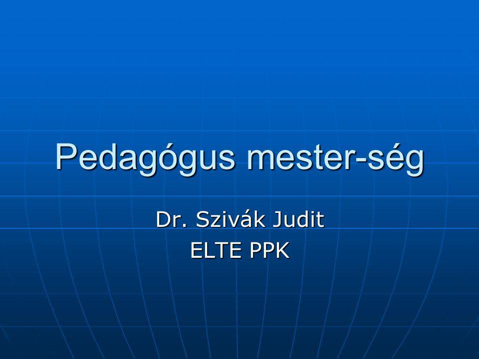 Dr. Szivák Judit ELTE PPK