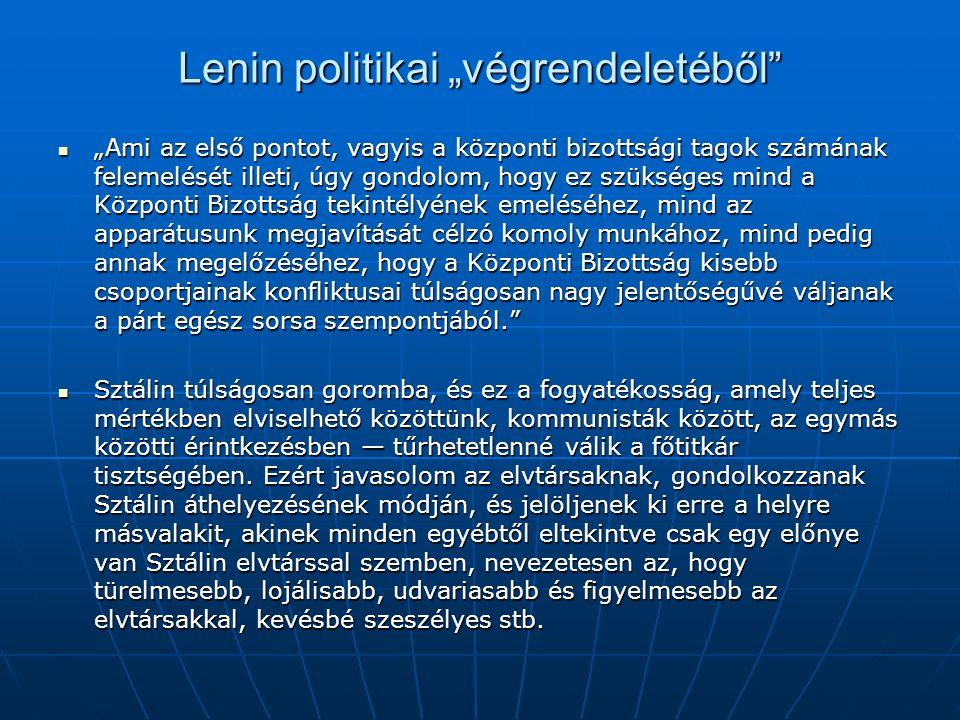 """Lenin politikai """"végrendeletéből"""