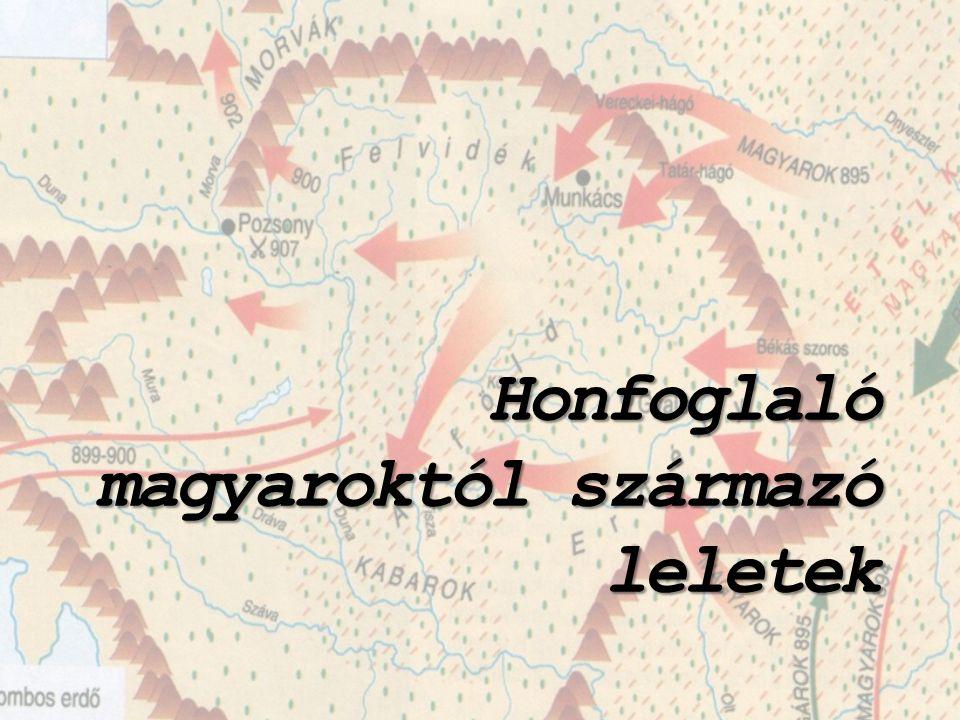 Honfoglaló magyaroktól származó leletek