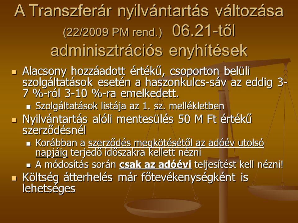 A Transzferár nyilvántartás változása (22/2009 PM rend. ) 06