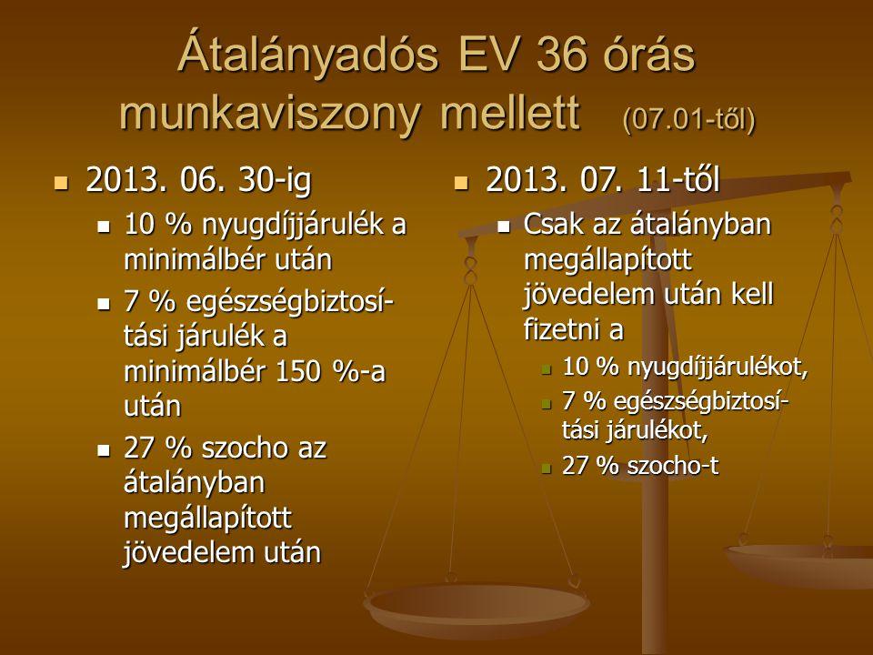 Átalányadós EV 36 órás munkaviszony mellett (07.01-től)