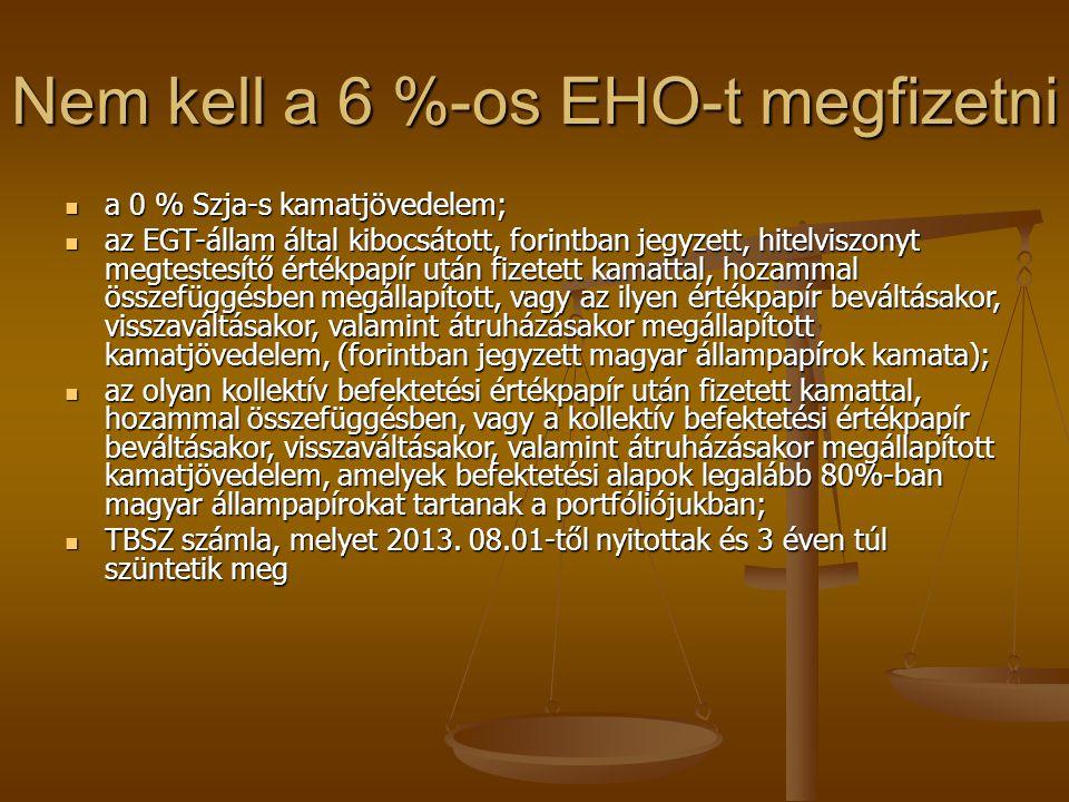 Nem kell a 6 %-os EHO-t megfizetni