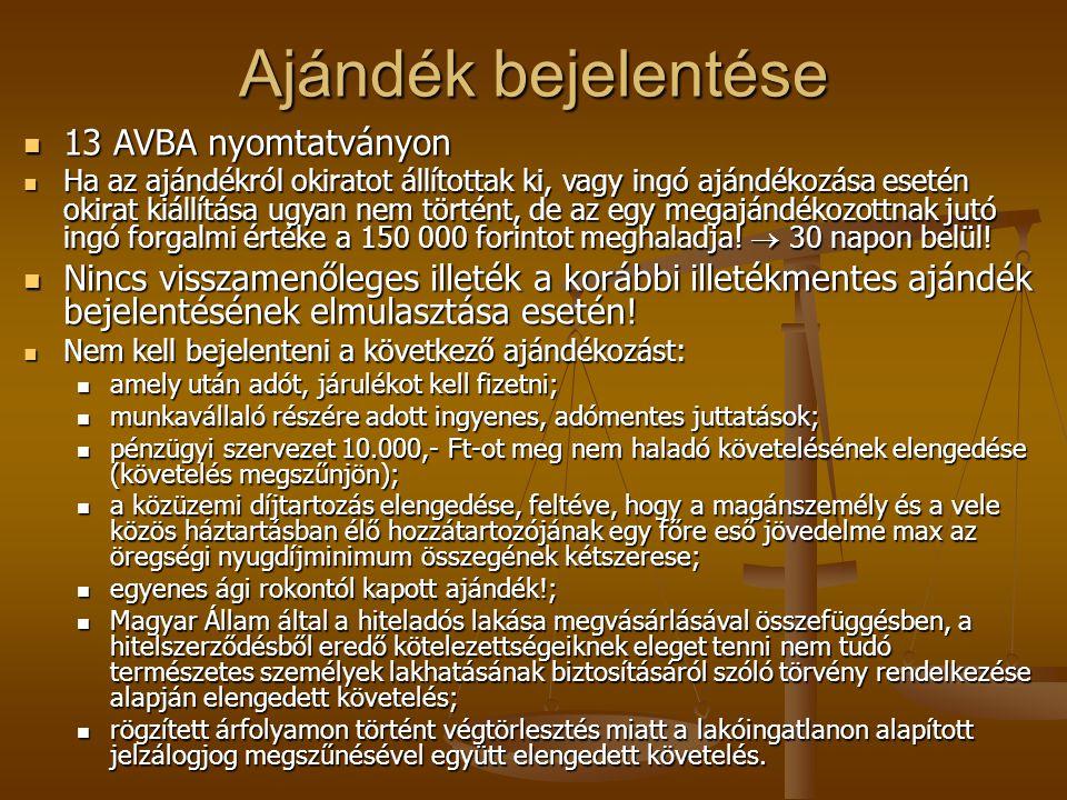 Ajándék bejelentése 13 AVBA nyomtatványon