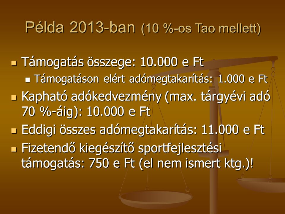 Példa 2013-ban (10 %-os Tao mellett)