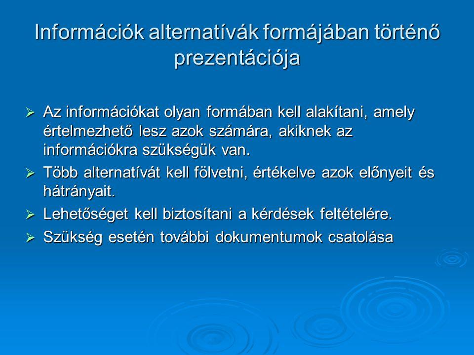 Információk alternatívák formájában történő prezentációja