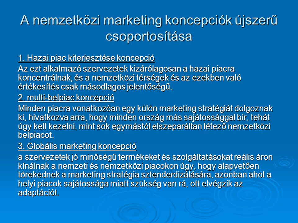 A nemzetközi marketing koncepciók újszerű csoportosítása